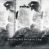 Dopeboy mit Metallic Flow von Kaisa