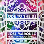Ode to the DJ by Jose Marquez