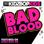 Bad Blood - Single de KIDZ BOP Kids