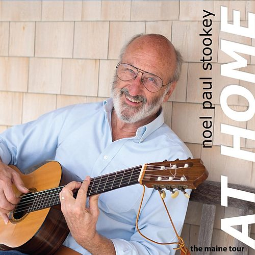 At Home: The Maine Tour by Noel Paul Stookey
