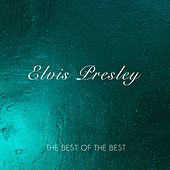 The Best of The Best von Elvis Presley