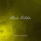 Denk an Mich de Rex Gildo