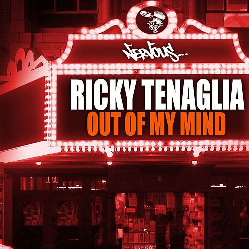 Out Of My Mind by Ricky Tenaglia