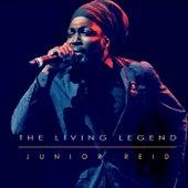 The Living Legend by Junior Reid