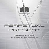 Game Over / Reset Button by Perpetual Present