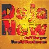 Deja New de Jeff Dwyer