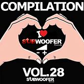 I Love Subwoofer Records Techno Compilation, Vol. 28 (Greatest Hits) von Various Artists