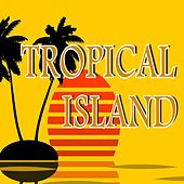 Tropical Island (Rumba, Salsa, Merengue) von Various Artists