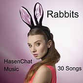 Rabbits by Hasenchat Music
