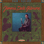 Fair and Square de Jimmie Dale Gilmore