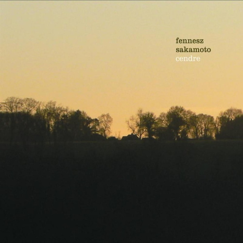 Cendre by Fennesz