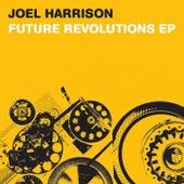 Future Revolutions Ep by Joel Harrison