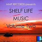 Shelf Life Music, Vol. 2 - EP by Various Artists