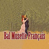 Bal musette français by Various Artists