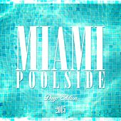 Miami Poolside - Deep Edition 2015 by Various Artists