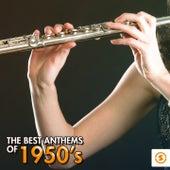The Best Anthems of 1950's de Various Artists