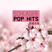 Schlager Pop Hits 2015 by Various Artists