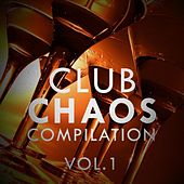 Club Chaos Compilation, Vol. 1 - EP von Various Artists