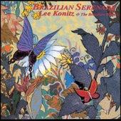 Brazilian Serenade by Lee Konitz