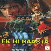 Ek Hi Raasta (Original Motion Picture Soundtrack) by Various Artists