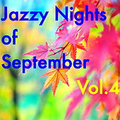 Jazzy Nights of September, Vol.4 von Various Artists
