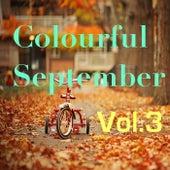 Colourful September, Vol.3 de Various Artists