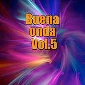 Buena onda, Vol.5 von Various Artists