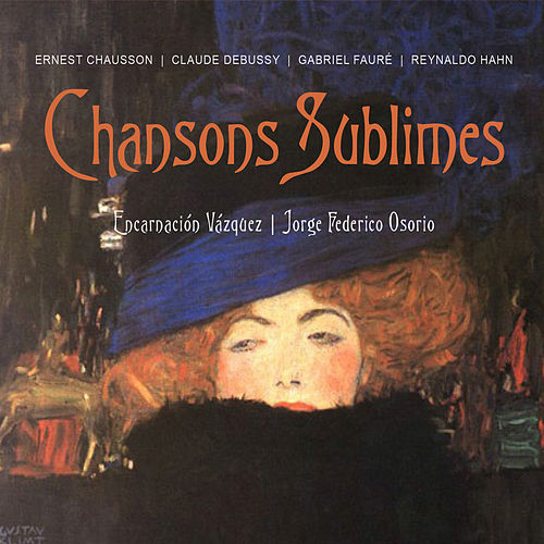 Chansons Sublimes by Jorge Federico Osorio