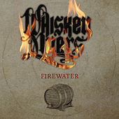 Firewater van Whiskey Myers