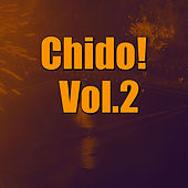 Chido! Vol.2 by Various Artists
