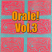 Orale! Vol.3 de Various Artists