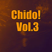 Chido! Vol.3 von Various Artists