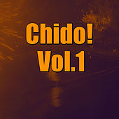 Chido! Vol.1 by Various Artists
