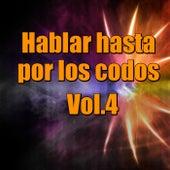 Hablar hasta por los codos, Vol.4 de Various Artists