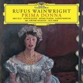 Rufus Wainwright: Prima Donna de Janis Kelly