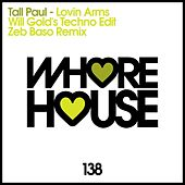 Lovin' Arms von Tall Paul