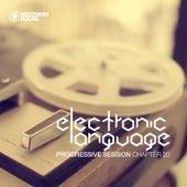 Electronic Language - Progressive Session Chapter 20 von Various Artists