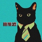 Dub for Cats by Various Artists