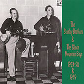 The Stanley Brothers 1953-1959 von The Stanley Brothers