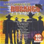 16 Exitos Norteños by Los Canelos De Durango