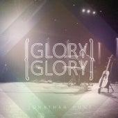 Glory Glory by Jonathan Hunt