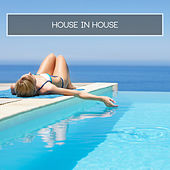 House in House by Various Artists