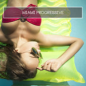 Miami Progressive by Various Artists