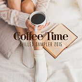 Coffee Time - Chilled Sampler 2015 de Various Artists
