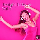 Tonight Is House, Vol. 4 - EP de Various Artists