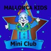 Mallorca Kids - Mini Club by Various Artists