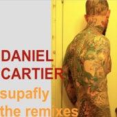 Supafly (The Remixes) by Daniel J Cartier