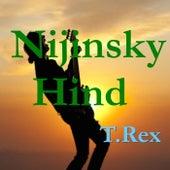 Nijinsky Hind by T. Rex