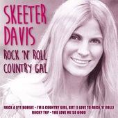 Rock 'N' Roll Country Gal by Skeeter Davis