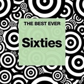 THE BEST EVER: Sixties de Various Artists